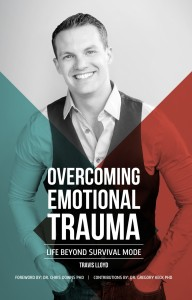 Travis Lloyd: Overcoming Emotional Trauma